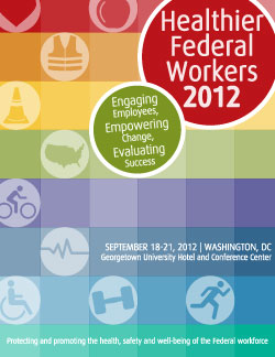 healthier federal workers 2011 conference guide.